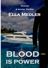 Blood is Power, by Ella Medler_ Draft cover