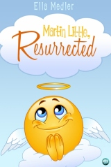 Martin Little, Resurrected, by Ella Medler_ Cover