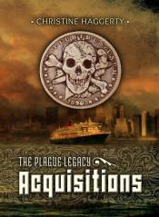 Plague Legacy Acquisitions Book Cover